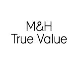 M&H True Value
